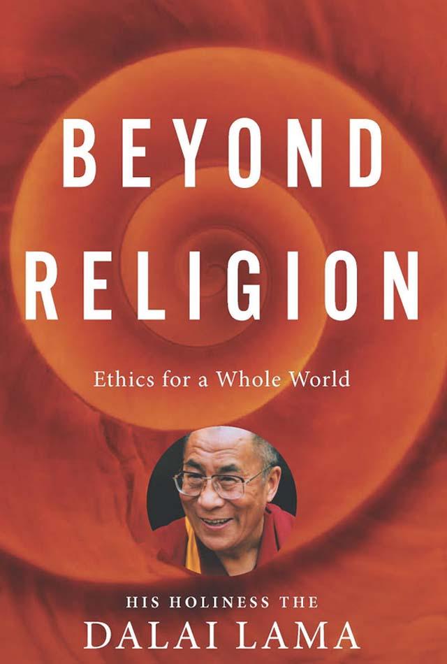 Beyond Religion - Dalai Lama