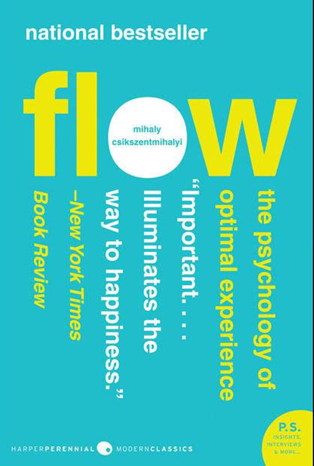 Flow-Mihaly csikszentmihayi