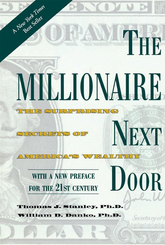 The Millionaire Next Door- William D. Banko Thomas J. Stanley