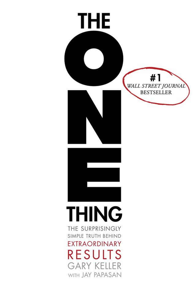 The one thing - Gary Keller Jay Papasan