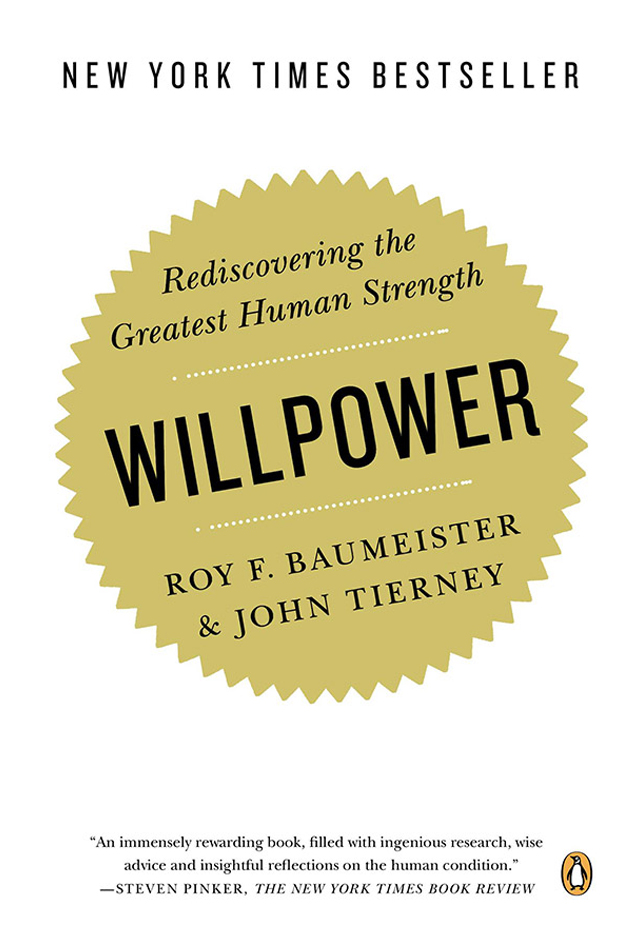 Willpower-Roy F Baumeister and John Tierney
